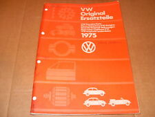 VW Original Ersatzteile Genuine Parts  Manual 1975  - As Photo