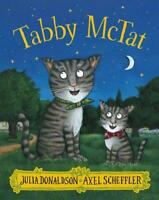 Tabby Mctat by Julia Donaldson, NEW Book, FREE & FAST Delivery, (Paperback)