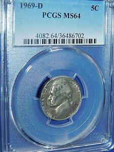1969-D 5C Jefferson Nickel-PCGS #4082 Grade MS64--468-1