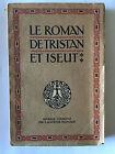 LE ROMAN DE TRISTAN ET ISEUT 1929 BEDIER