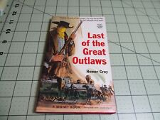 "LAST OF THE GREAT OUTLAWS BY HOMER CROY  ""TRUE LIFE STORY OF COLE YOUNGER"""