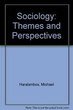Sociology: Themes and Perspectives,Michael Haralambos, R.M. Heald, Martin Holbo