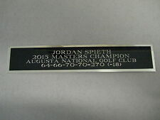 Jordan Spieth Nameplate For A 2015 Masters Golf Flag Case Or Scorecard 1.25 X 6