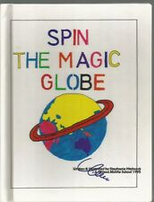 Spin The Magic Globe Stephanie Hitchcock HC 1995