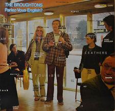 "THE BROUGHTONS - PARLEZ-VOUS ENGLISH? (BABYLON 80007) 12"" LP (W 775)"