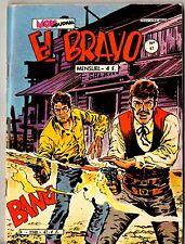 ¤ EL BRAVO n°47 ¤ 1981 MON JOURNAL
