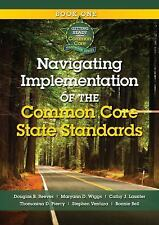 Navigating Implementation of the Common Core State Standards: Getting Ready for