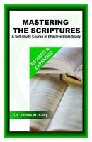 Mastering the Scriptures: A Self-Study Course in Effective Bible Study (Paperbac