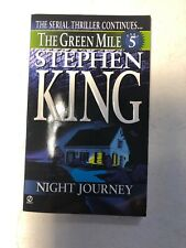 Night Journey: The Green Mile Series Part 5 by Stephen King