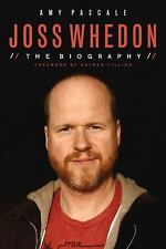 Joss Whedon: The Biography-ExLibrary