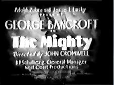 THE MIGHTY George Bancroft,Esther Ralston 1929 RARE REGION FREE DVD
