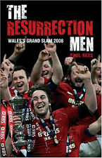 The Resurrection Men - Wales's Grand Slam 2008 - Rugby Union Six Nations book