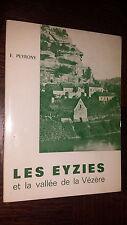 LES EYZIES ET LA VALLEE DE LA VEZERE - E. Peyrony - Dordogne