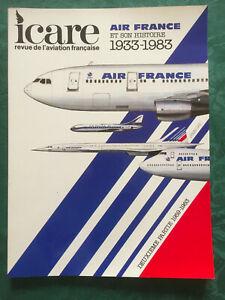 REVUE AVIATION FRANCAISE ICARE N° 107 - Air France et son histoire 1960-1983