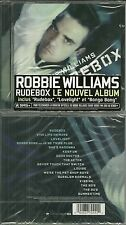 CD - ROBBIE WILLIAMS : RUDEBOX ( NEUF EMBALLE NEW & SEALED )