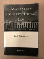 Australian Constitutional Law: Foundations and Theory by Suri Ratnapala