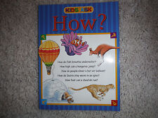 KIDS ASK HOW? (2007) Paperback book Nonfiction Fun Facts and Answers EUC curious