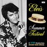 "ELVIS PRESLEY - ""SUMMER FESTIVAL - SPLICED TAKES SPECIAL"" (2017) - NEW CD"