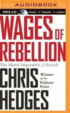 Wages of Rebellion by Chris Hedges (2016, MP3 CD, Unabridged)
