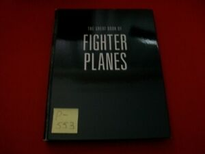 THE GREAT BOOK OF FIGHTER PLANES-THE WORLD'S WARBIRDS BY LIGHTBODY,POYER & COLE