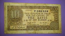 Malaysia Malaya JOHORE Johor State 10 Katis Dry Rubber Coupon Note 1941 Y386329