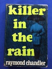 KILLER IN THE RAIN - FIRST AMERICAN EDITION BY RAYMOND CHANDLER
