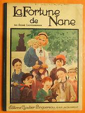 La fortune de NANE par André Lichtenberger Gautier Languereau Paris 1936