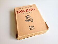 ZANNA BIANCA JACK LONDON EDITRICE BIETTI MILANO 1948 ROMANZO