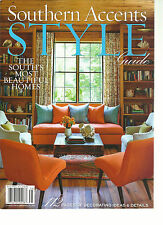 SOUTHERN ACCENTS, 2013  ( STYLE GUIDE * THE SOUTH'S MOST BEAUTIFUL HOMES )