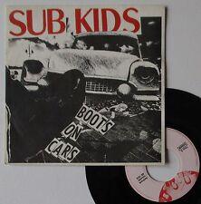 "Vinyle 45T Sub Kids  ""Boots on cars"" + insert"