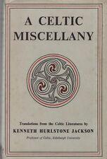 "KENNETH HURLSTONE JACKSON - ""A CELTIC MISCELLANY"" - FIRST HARDBACK Edn (1951)"