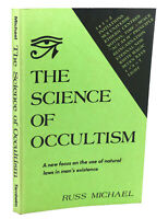 Russ Michael THE SCIENCE OF OCCULTISM  1st Edition 1st Printing