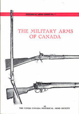Military Arms of Canada Booklet Lee Enfield Snider Rifle