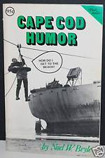 Cape Cod Humor  by Noel W. Beyle SGND 1st ED