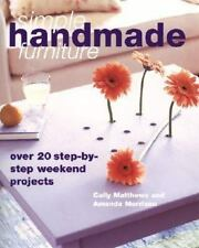 Simple Handmade Furniture Matthews  Morrison over 20 step by step projects
