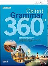 OXFORD GRAMMAR 360°. STUDENT BOOK WITH KEY. PER LE SCUOLE SUPERIORI. CON E-BOOK