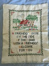 "Vintage Cross Stitch Sampler ""A Friendly House By the Side of the Road"""