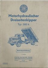 STEYR PUCH  Motorhydraulischer DREISEITENKIPPER 580 k  Betriebsanleitung 1958 BA