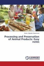 Processing and Preservation of Animal Products : Easy Notes by Oghogho...