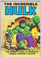 INCREDIBLE HULK: SECRET STORY OF MARVEL'S GAMMA-POWERED GOLIATH VF/NM 1981 TPB