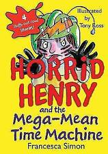Horrid Henry and the Mega-Mean Time Machine (Horrid Henry (Library)) by Simon,