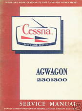 CESSNA 188 AGWAGON - 230 AND 300 SERIES SERVICE MANUAL