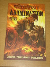 Wicked West Vol 2 Abomination roman graphique TPB GN 9781582406619