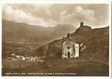 CHATILLON - CHIESETTA ST.CLAIRE E CASTELLO D'USSEL (AOSTA)