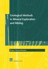 Geological Methods in Mineral Exploration and Mining by Roger Marjoribanks...