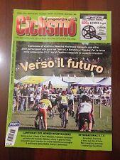 R28> Il mondo del ciclismo n.37  2007 - Verso il futuro