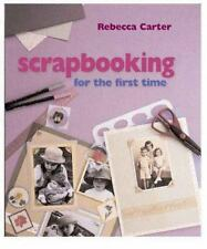 Scrapbooking for the First Time Rebecca Carter $20 How To Book DIY Ideas Hobby