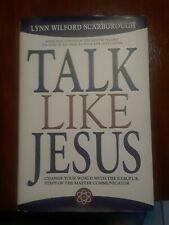 TALK LIKE JESUS Signed Autographed 1st Edition Hardback Book