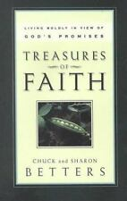 Treasures of Faith: Living Boldly in View of God's Promises by Chuck Betters, Sh