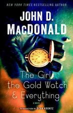 The Girl, the Gold Watch and Everything : A Novel by John D. MacDonald (2014,...